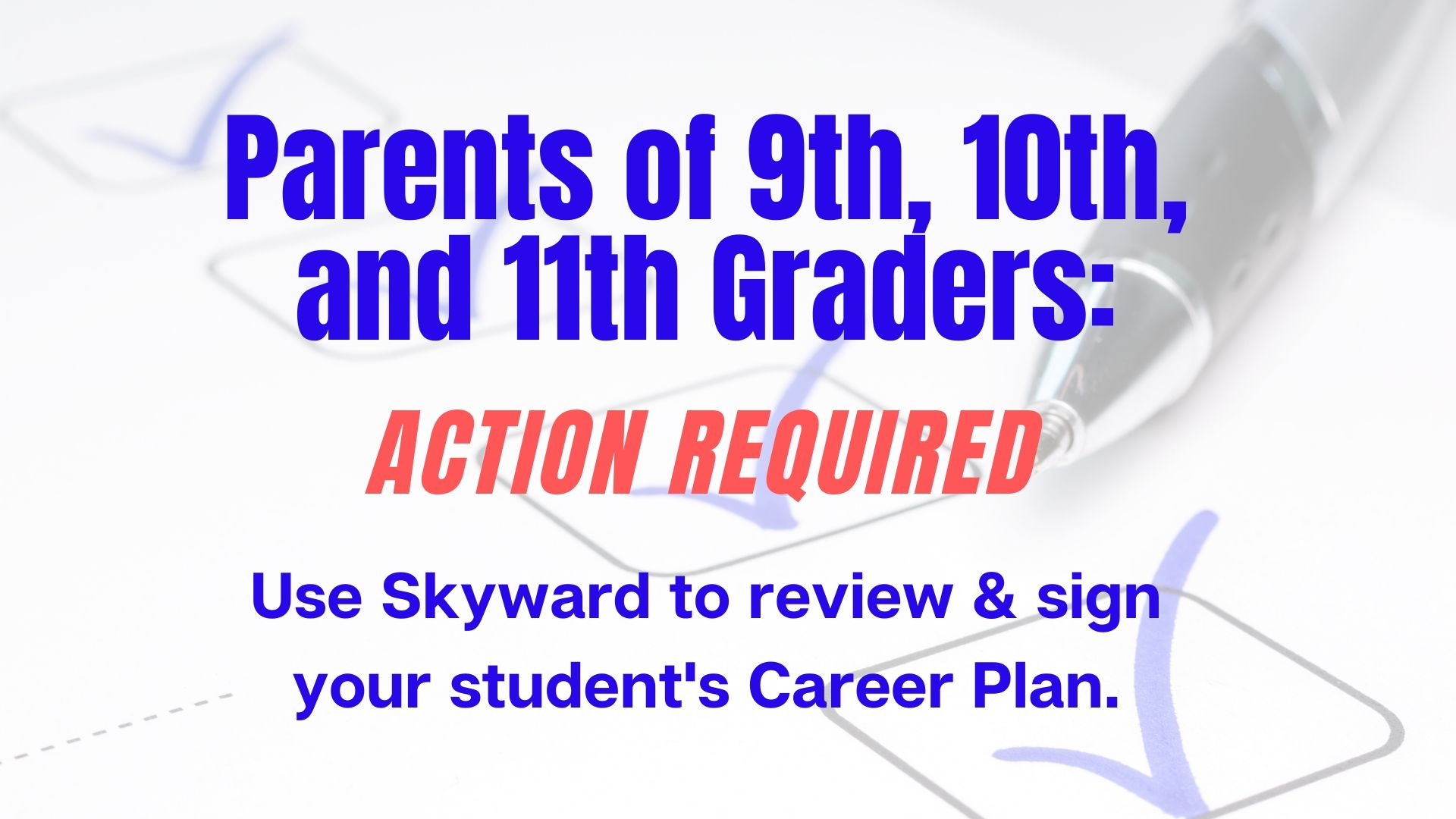 Parents Use Skyward To Sign Student Career Plan